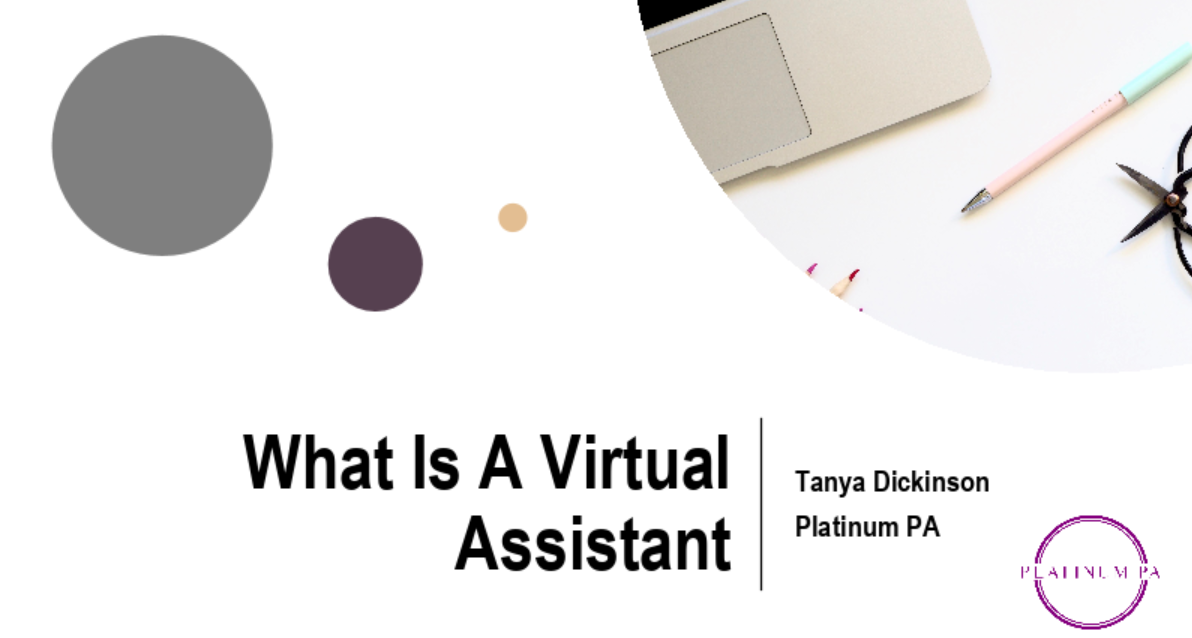 Tanya Dickinson on why to use a VA over a PA?